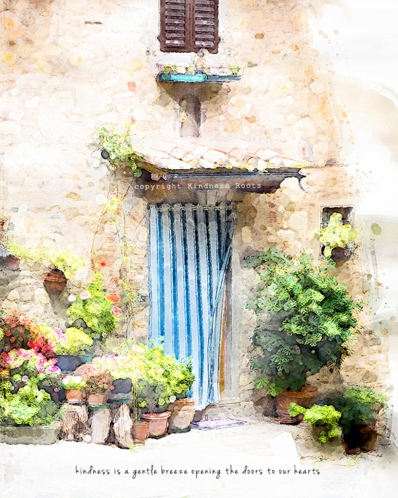 """Blue-striped curtain flaps in the breeze over a quaint flower-filled doorway in Tuscany with quote """"kindness is a gentle breeze opening the doors to our hearts."""""""